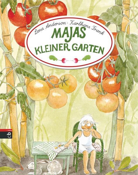 """""""Majas kleiner Garten"""" von Lena Anderson & Karlhans Frank"""