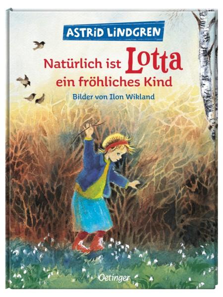 Natürlich ist Lotta ein fröhliches Kind
