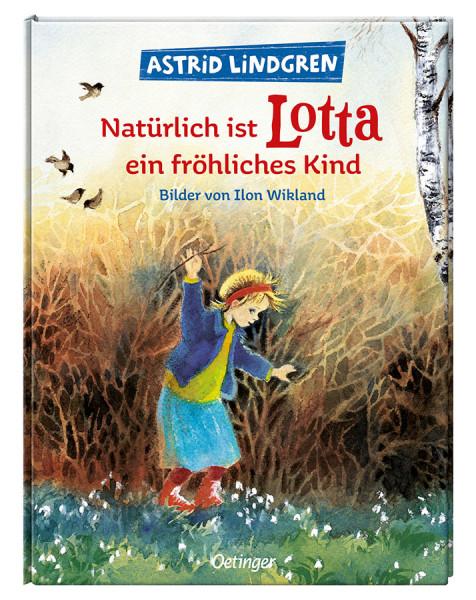 """""""Natürlich ist Lotta ein fröhliches Kind"""" Astrid Lindgren"""