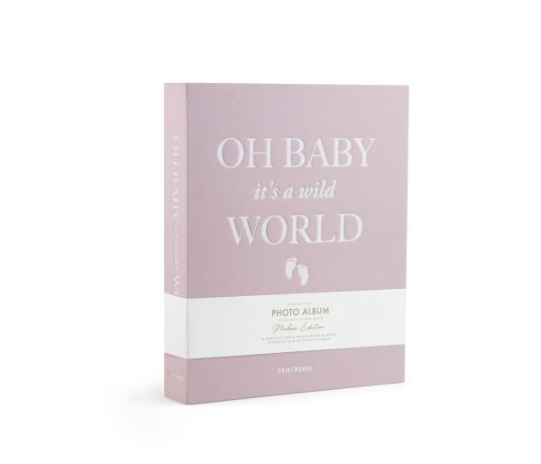 Photo Album - Oh Baby it's a Wild World (Rosa) (L)
