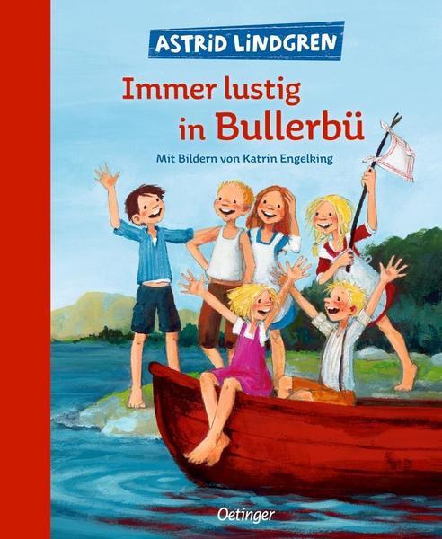 """""""Immer lustig in Bullerbü"""" von Astrid Lindgren"""